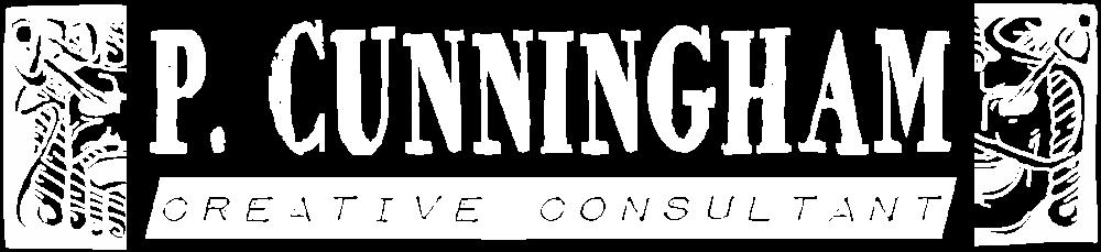 P. Cunningham Creative Consultant